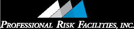 Professional Risk Facilities, Inc.